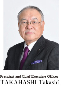 President and Chief Executive Officer Takashi Takahashi
